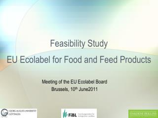 Feasibility Study EU Ecolabel for Food and Feed Products