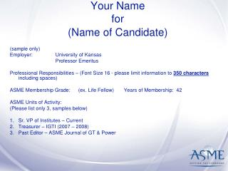 Your Name for  (Name of Candidate)