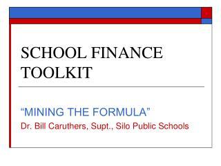 SCHOOL FINANCE TOOLKIT
