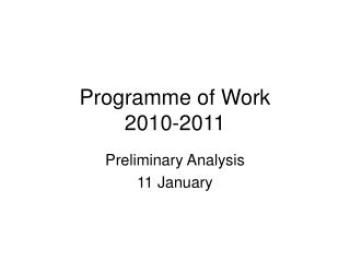 Programme of Work  2010-2011