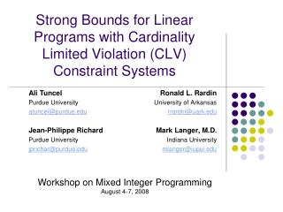 Strong Bounds for Linear Programs with Cardinality Limited Violation CLV Constraint Systems