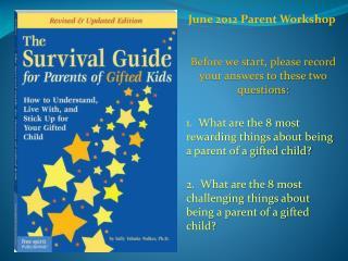 June 2012 Parent Workshop