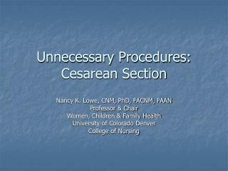 Unnecessary Procedures: Cesarean Section