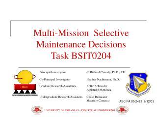 Multi-Mission  Selective Maintenance Decisions Task BSIT0204