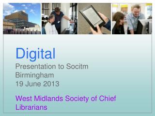 Digital Presentation to Socitm Birmingham 19 June 2013