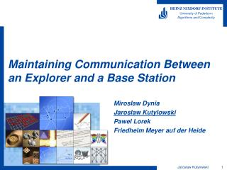 Maintaining Communication Between an Explorer and a Base Station
