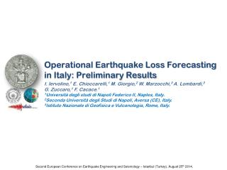 Operational Earthquake Loss Forecasting in Italy: Preliminary Results