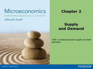 Chapter 2 Supply  and Demand