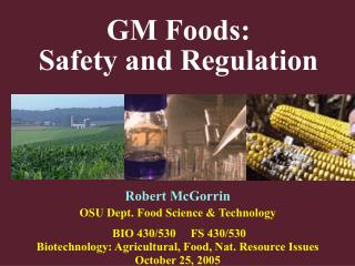 Robert McGorrin OSU Dept. Food Science & Technology  BIO 430/530     FS 430/530
