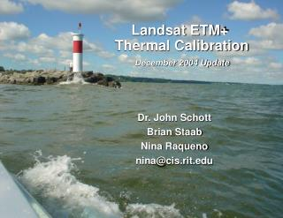 Landsat ETM+  Thermal Calibration December 2004 Update