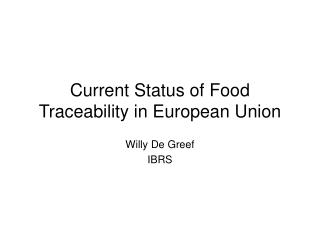 Current  Status of Food Traceability in European Union