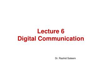 Lecture 6 Digital Communication