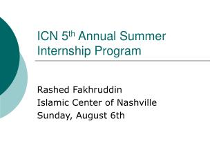 ICN 5th Annual Summer Internship Program