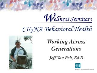Working Across Generations Jeff Van Pelt, Ed.D