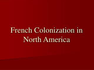 French Colonization in North America