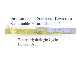 Environmental Sciences: Towards a Sustainable Future Chapter 7