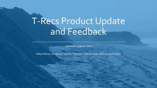 T-Recs Product Update and Feedback