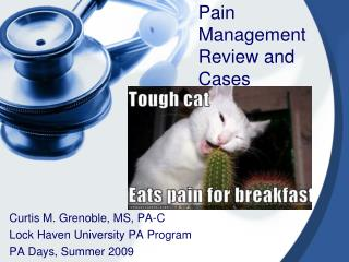 Pain Management Review and Cases