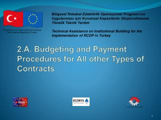 2.A. Budgeting and Payment Procedures for All other Types of Contracts