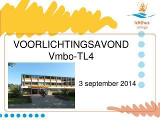 VOORLICHTINGSAVOND Vmbo-TL4