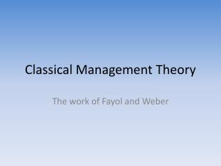 Classical Management Theory
