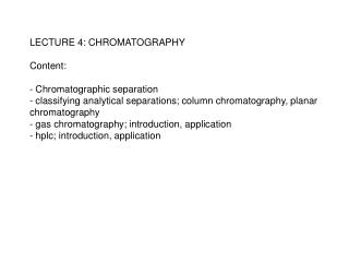 Simple separation VS Chromatographic separation
