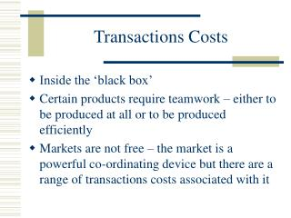 Transactions Costs
