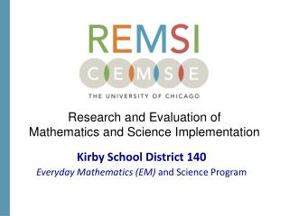Research and Evaluation of  Mathematics and Science Implementation