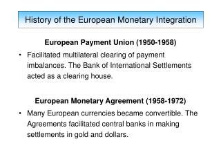European Payment Union (1950-1958)