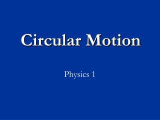 Circular Motion