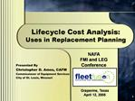 Lifecycle Cost Analysis: Uses in Replacement Planning