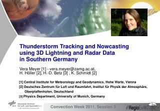 Thunderstorm Tracking and Nowcasting using 3D Lightning and Radar Data  in Southern Germany