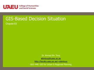 GIS-Based Decision Situation