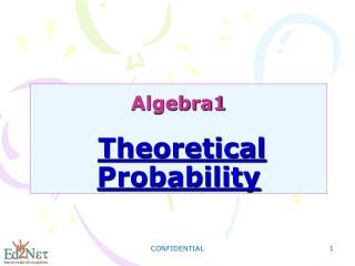 Algebra1 Theoretical Probability