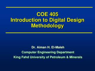 COE 405 Introduction to Digital Design Methodology