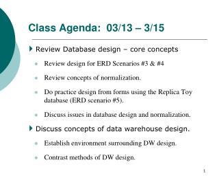 Class Agenda:   03/13  –  3/15