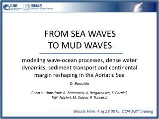 Woods  Hole ,  Aug  28 2014, COAWST training