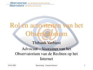 Rol en activiteiten van het Observatorium