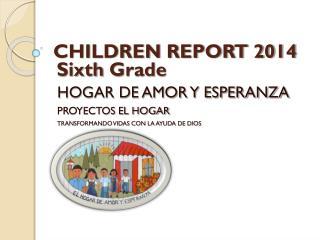 CHILDREN REPORT 2014