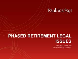 PHASED RETIREMENT LEGAL ISSUES