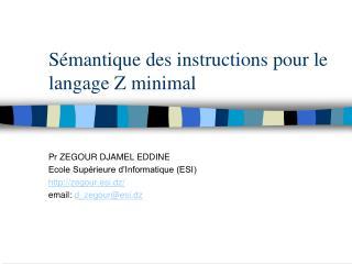Sémantique des instructions pour le langage Z minimal