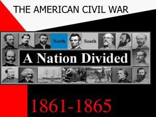THE AMERICAN CIVIL WAR