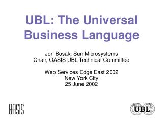 UBL: The Universal Business Language