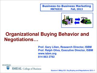 Organizational Buying Behavior and Negotiations…