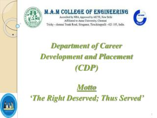 Department of Career  Development and Placement (CDP) Motto 'The Right Deserved; Thus Served'