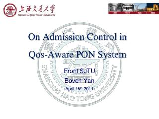 On Admission Control in  Qos-Aware PON System