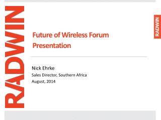 Future of Wireless Forum Presentation