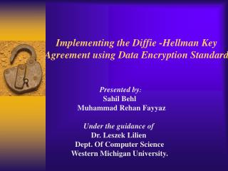 Implementing the Diffie -Hellman Key Agreement using Data Encryption Standard