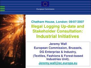 Jeremy Wall European Commission, Brussels, DG Enterprise & Industry,