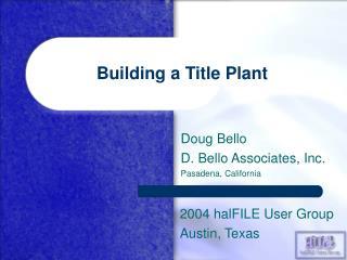 Building a Title Plant